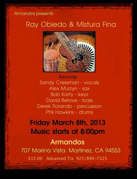 Mistura Fina at Armando's, March 8