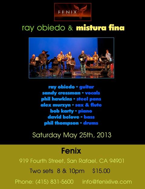 Mistura Fina at Fenix, May 25