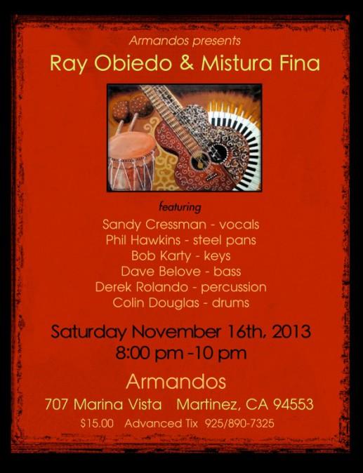 Mistura Fina at Armando's, Saturday, November 16, 2013