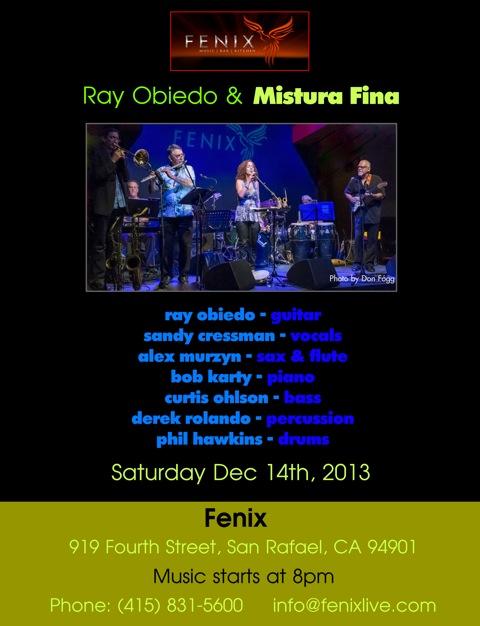 Mistura Fina at Fenix, Saturday, December 14, 2013