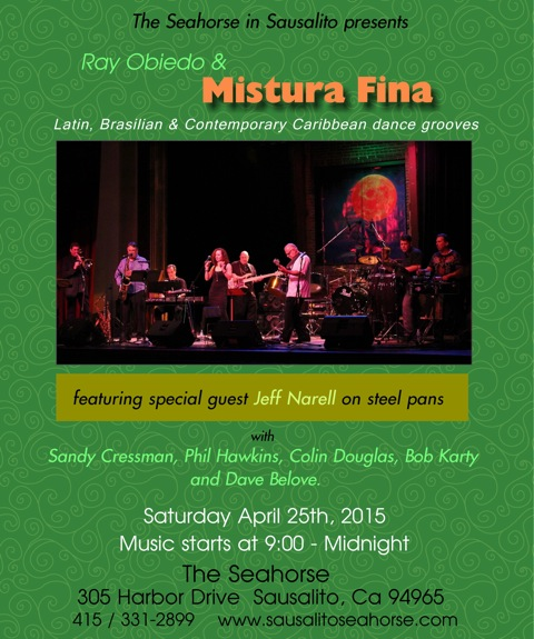 Mistura Fina at The Seahorse April 25